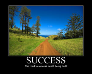 Picture of the road to success is still being built