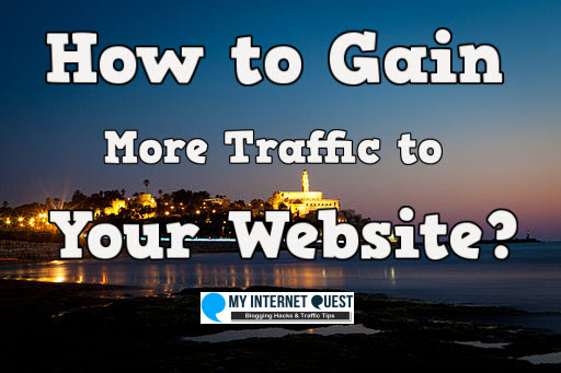 How to gain more traffic to your website