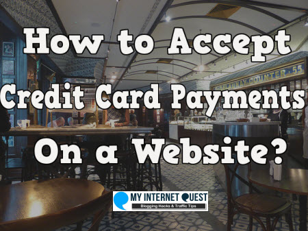 How to accept credit card payments for your website