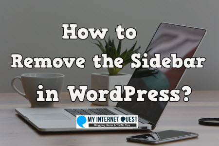 How to remove the sidebar in wordpress