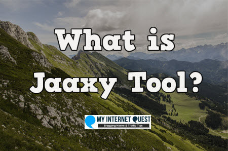What is Jaaxy Tool