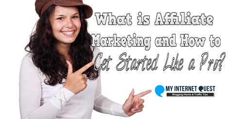 what is affiliate marketing and how to get started, affiliate marketing, build a blog