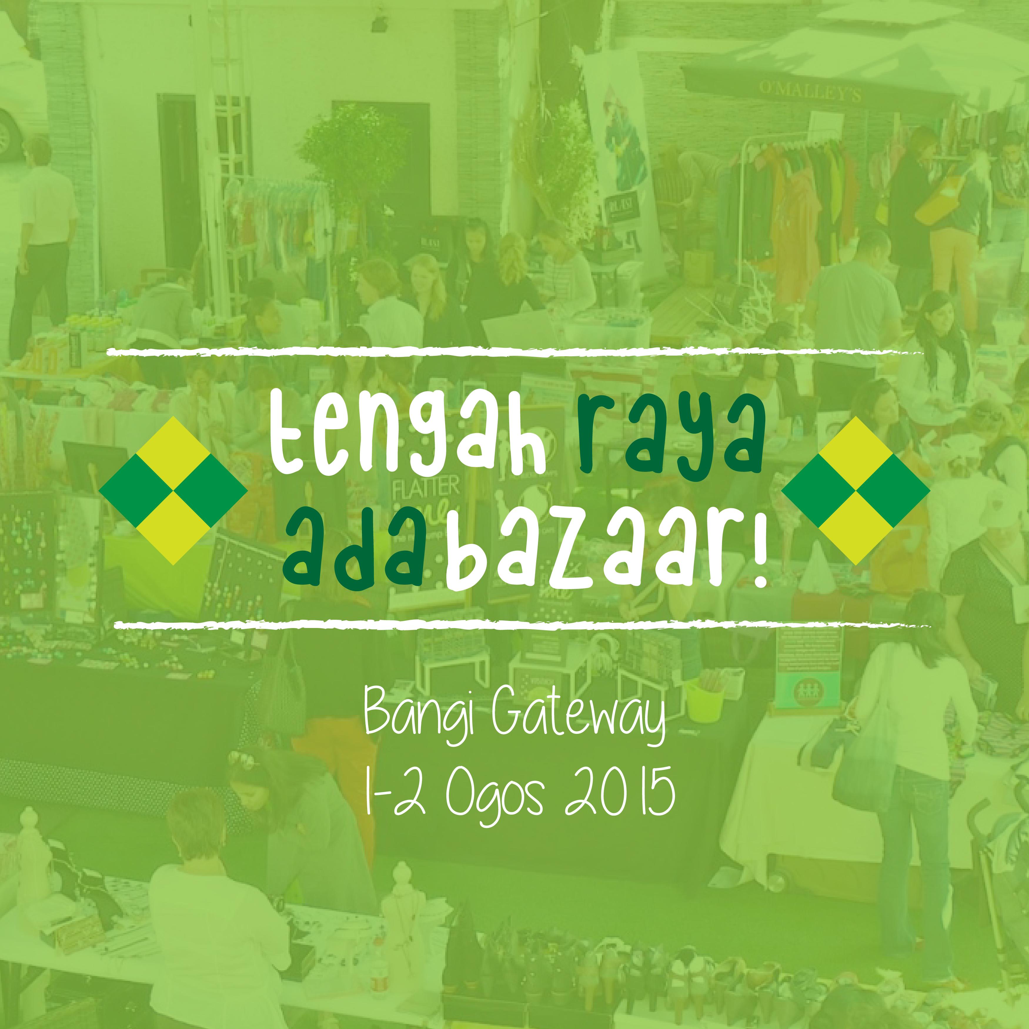 Tengah Raya Ada Bazaar promotion