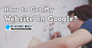 how to get my website on Google
