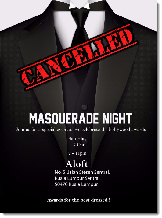 Masquerade night cancelled