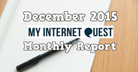 december 2015 my internet quest monthly report
