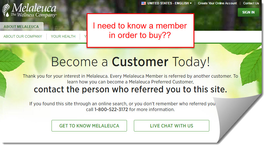 You need to be a customer in order to buy products at malaleuca