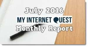 My Internet Quest monthly report