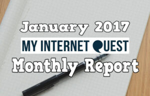 january 2017 my internet quest monthly report cover