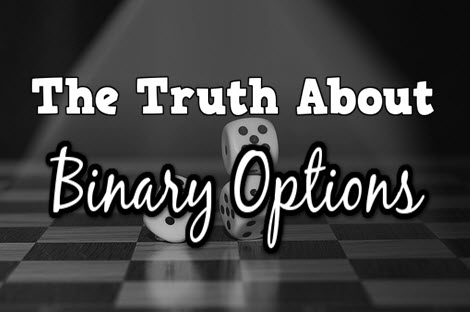 Binary options the truth